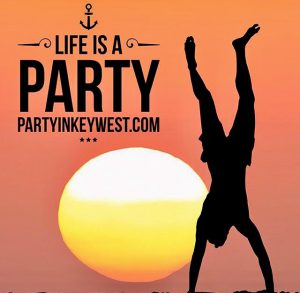life is a party key west saying